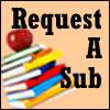 Request a Substitute