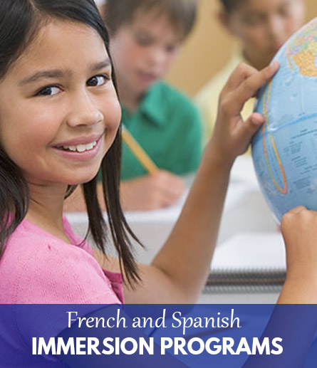 French and Spanish Immersion Programs