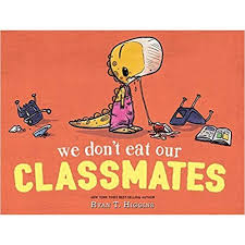 Image result for we don't eat our classmates