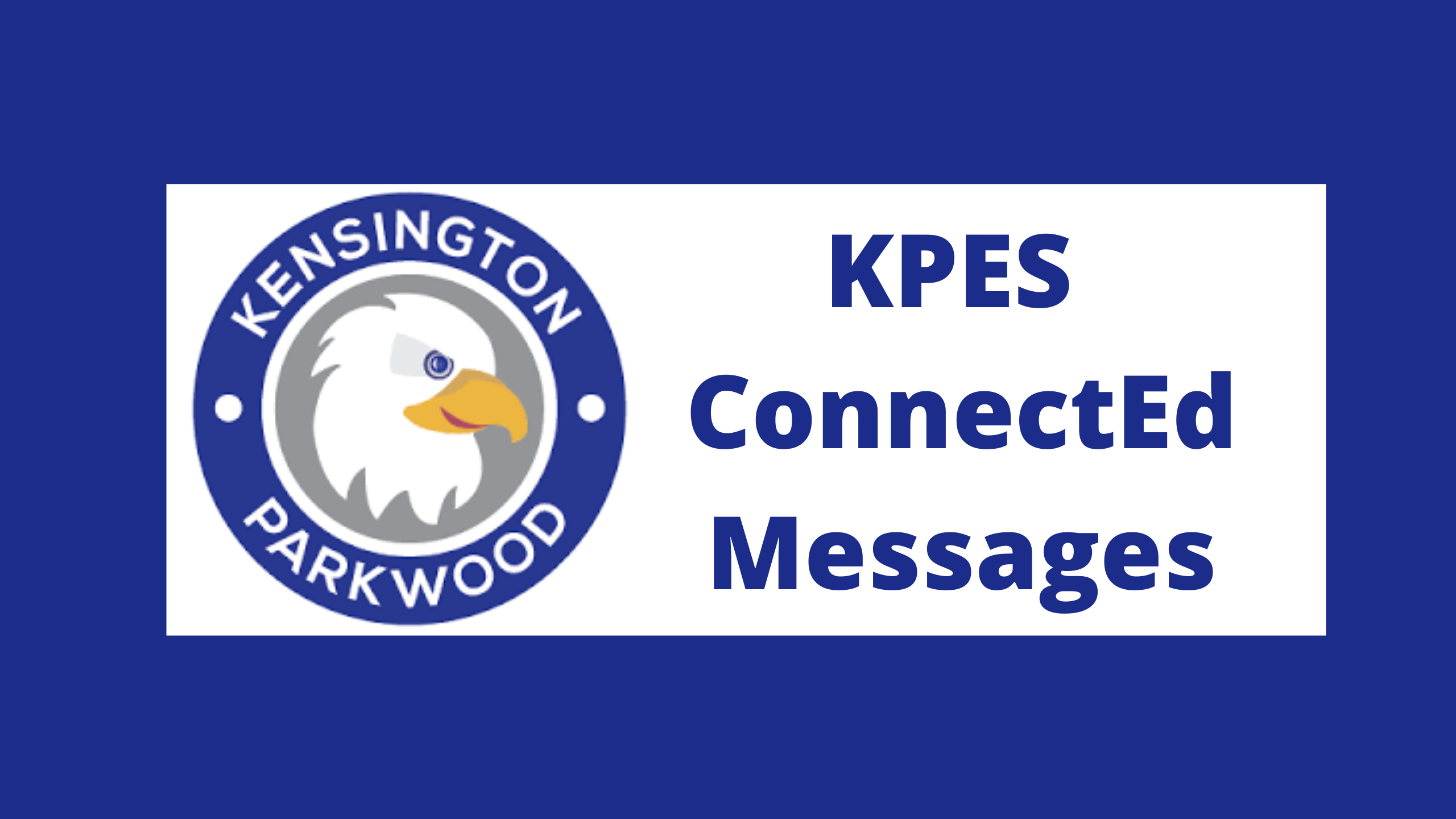 KPES ConnectEd Messages.png