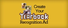 Create Your Yearbook Recognition Ad
